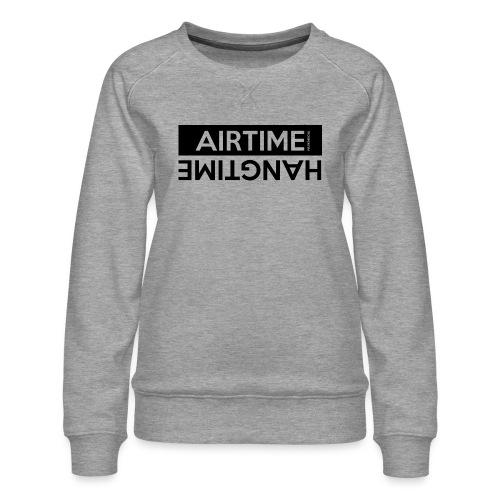 Airtime Hangtime - Sweat ras-du-cou Premium Femme