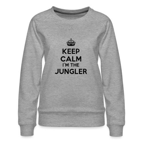 Keep calm I'm the Jungler - Sweat ras-du-cou Premium Femme