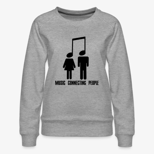 Music Connecting People - Frauen Premium Pullover