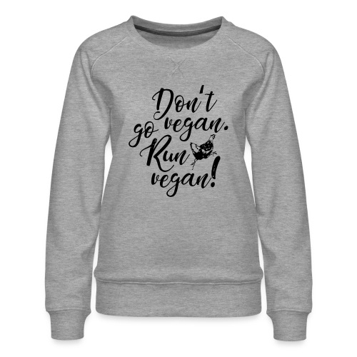 Run vegan! - Frauen Premium Pullover