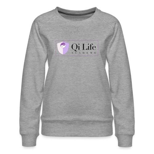 Qi Life Academy Promo Gear - Women's Premium Sweatshirt