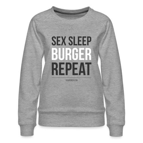 RAWR BRGR - Sex Sleep Burger Repeat (black/white) - Frauen Premium Pullover