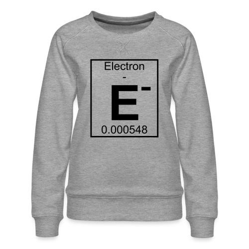 E (electron) - pfll - Women's Premium Sweatshirt