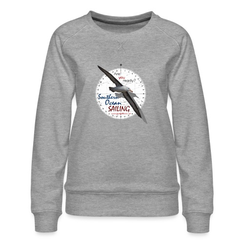 southern ocean sailing - Frauen Premium Pullover