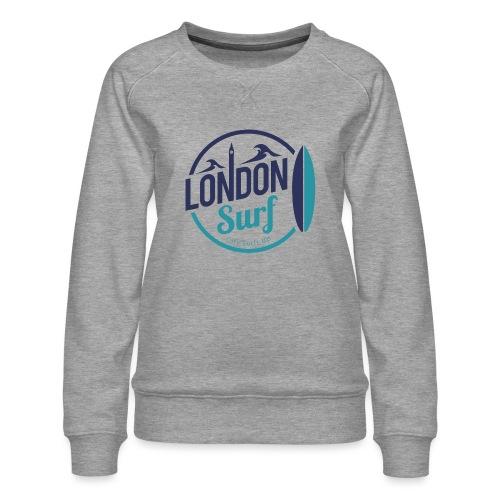 London Surf Classic Logo - Women's Premium Sweatshirt