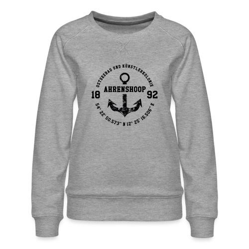 Ostseebad und Künstlerkolonie Ahrenshoop schwarz - Frauen Premium Pullover