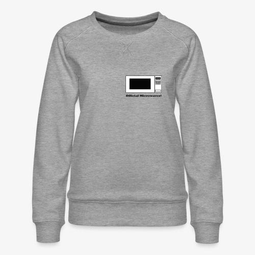 Official Microwaver! - Women's Premium Sweatshirt