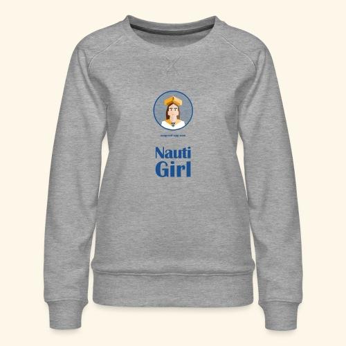 SeaProof Nauti Girl - Frauen Premium Pullover