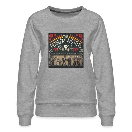 The Deadbeat Apostles - Women's Premium Sweatshirt