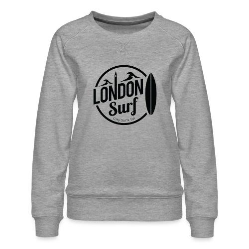 London Surf - Black - Women's Premium Sweatshirt