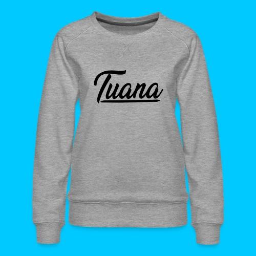 Tuana - Vrouwen premium sweater