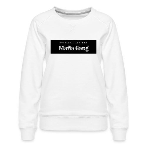 Mafia Gang - Nouvelle marque de vêtements - Sweat ras-du-cou Premium Femme