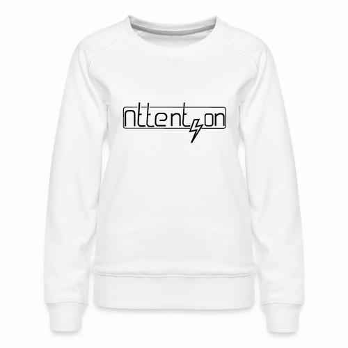 attention - Vrouwen premium sweater