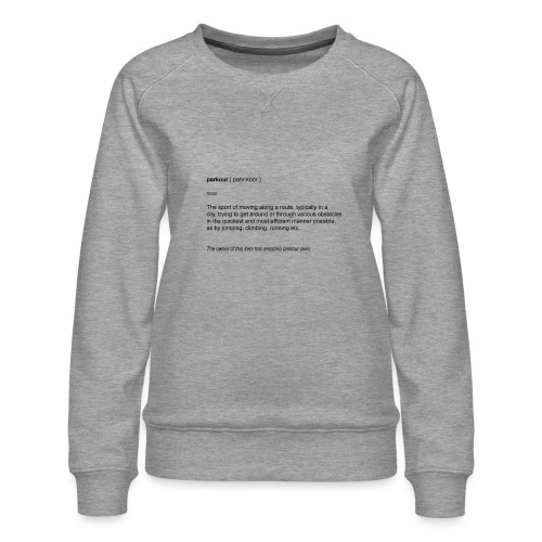 parkour dictionay - Dame premium sweatshirt