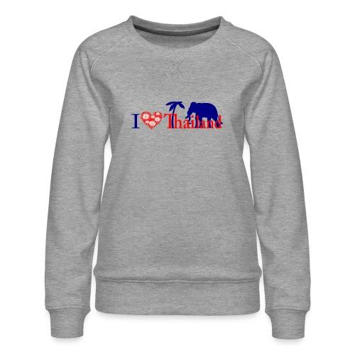 I love Thailand - Women's Premium Sweatshirt