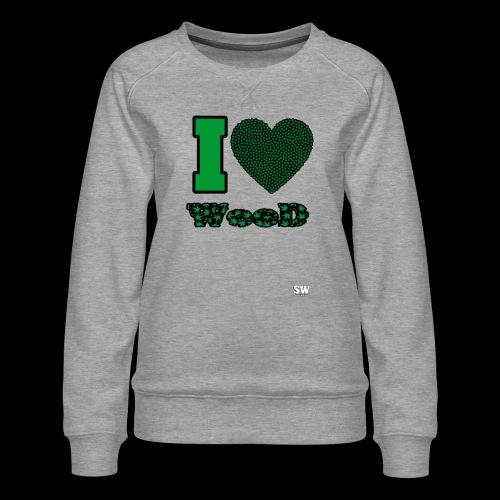 I Love weed - Sweat ras-du-cou Premium Femme