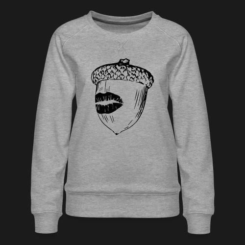 Kuss auf die Eichel [sw] - Frauen Premium Pullover