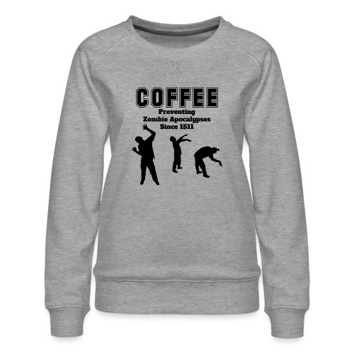coffee apocalypse - Frauen Premium Pullover