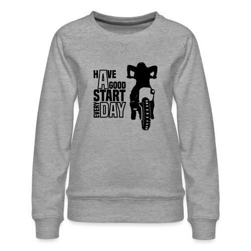 Have a good Start MX (HQ) - Frauen Premium Pullover