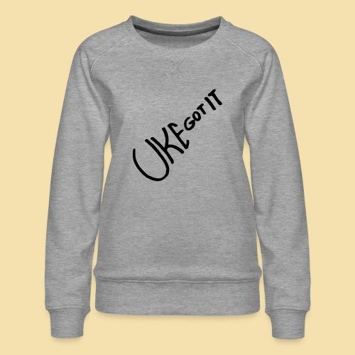 Uke got it - Frauen Premium Pullover