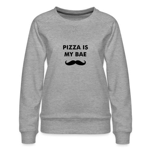 Pizza is my bae - Vrouwen premium sweater
