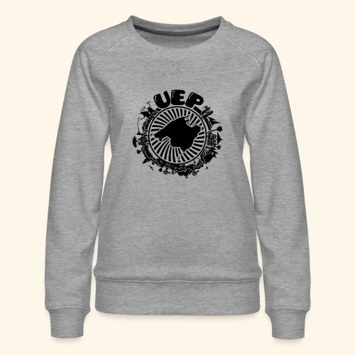 UEP - Women's Premium Sweatshirt