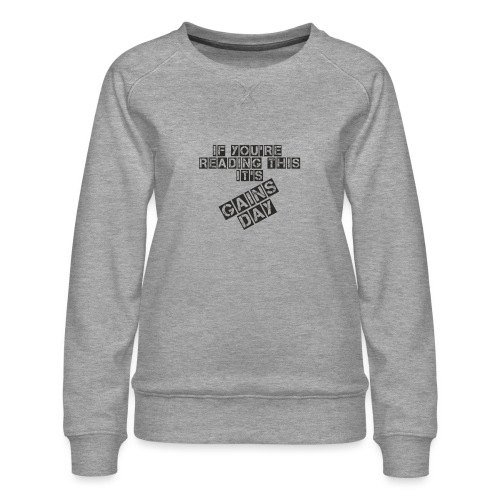 gainsday - Dame premium sweatshirt