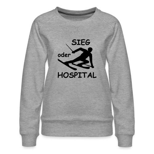 Sieg oder Hospital - Frauen Premium Pullover