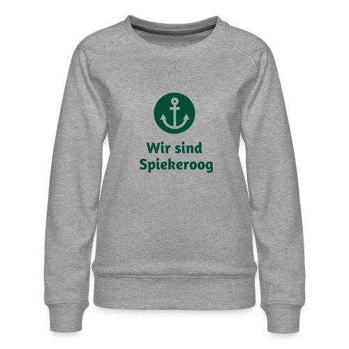 Wir sind Spiekeroog Freunde Sortiment - Frauen Premium Pullover