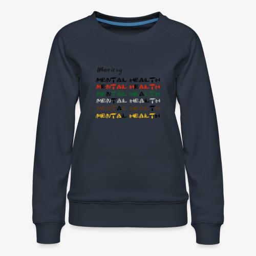 Where is my...? - Women's Premium Sweatshirt