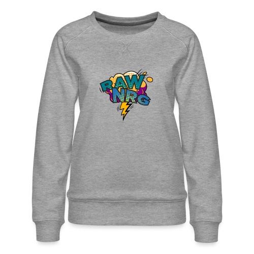 Raw Nrg Comic 1 - Women's Premium Sweatshirt