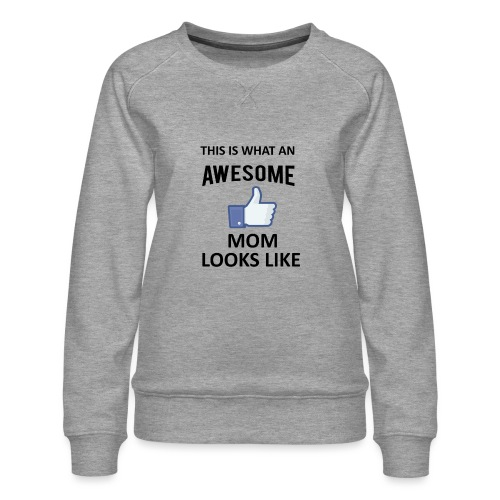Awesome Mom - Frauen Premium Pullover