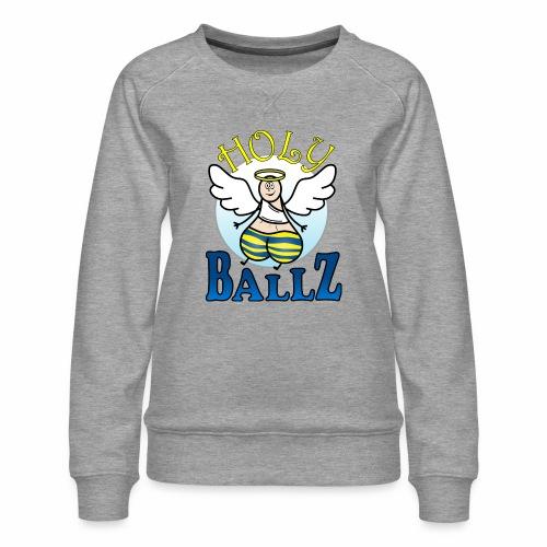 Holy Ballz Charlie - Women's Premium Sweatshirt