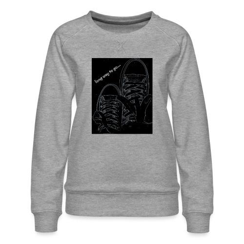 Long way to go - Women's Premium Sweatshirt