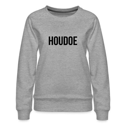 Houdoe zwart - Vrouwen premium sweater