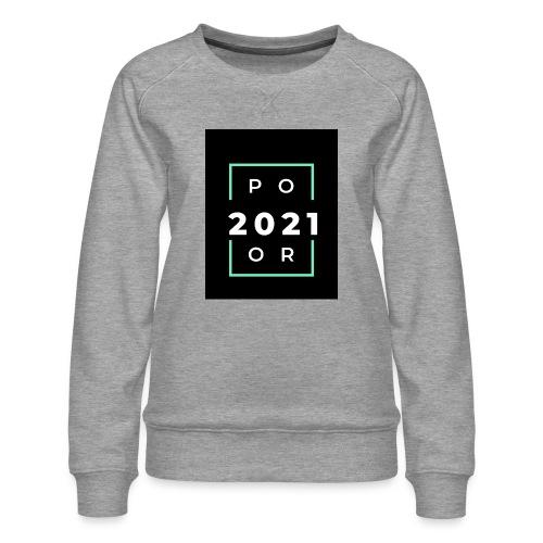 Poor 2021 - Sweat ras-du-cou Premium Femme