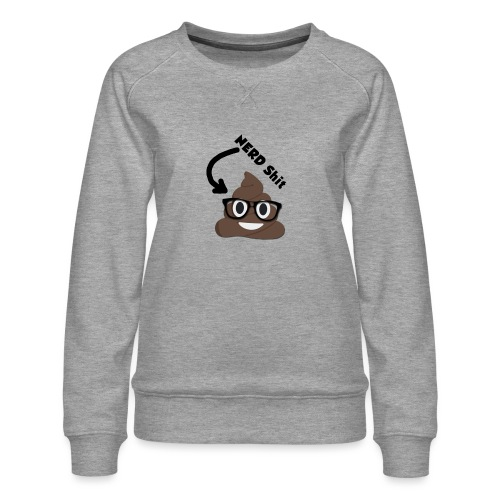 NERD Shit - Frauen Premium Pullover