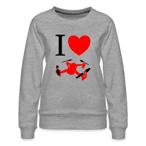 I Love Drones - Dame premium sweatshirt