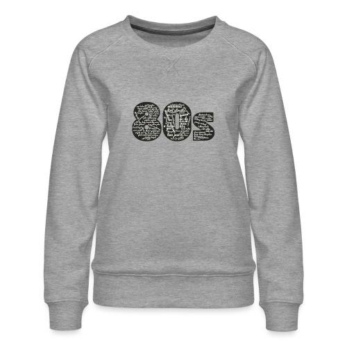 Cloud words 80s white - Women's Premium Sweatshirt