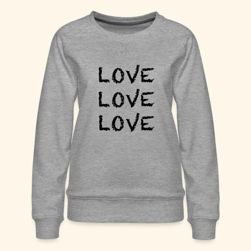 LOVE Black 001 - Frauen Premium Pullover