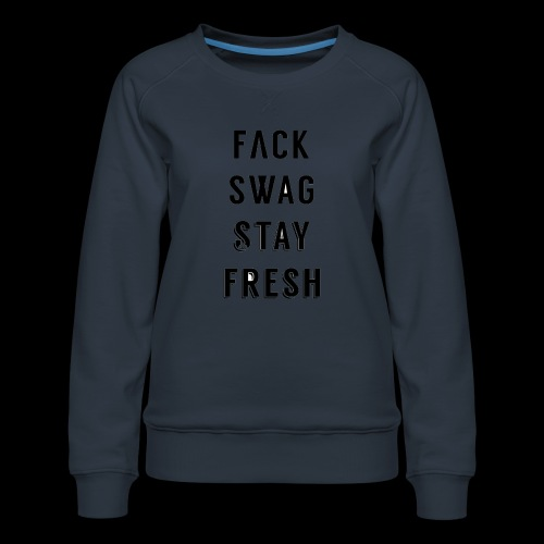 Fack Swag Tee - Sudadera premium para mujer