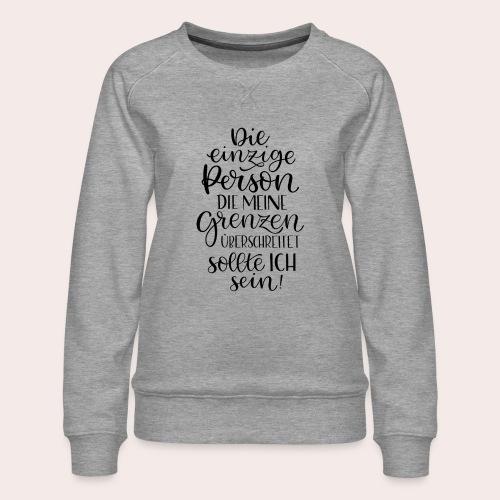 Gesunde Grenzen - Frauen Premium Pullover
