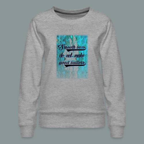 smooth seas - Frauen Premium Pullover