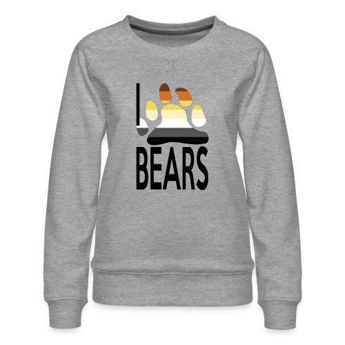 I love bears - Sweat ras-du-cou Premium Femme
