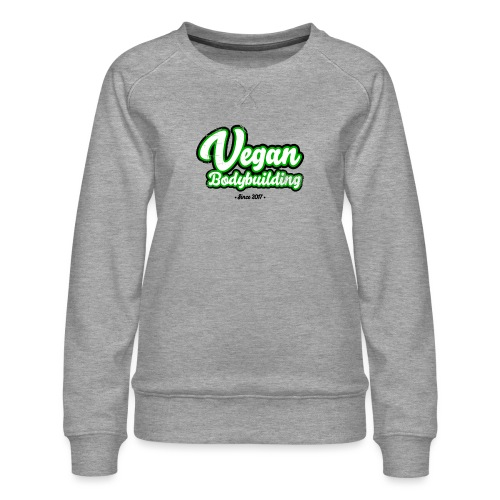 Vegan Bodybuilding -design - Naisten premium-collegepaita