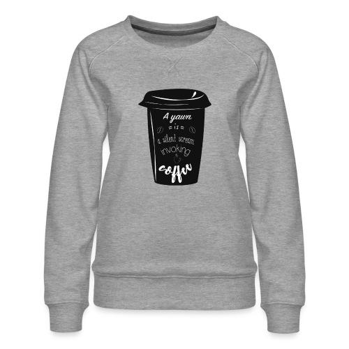 Coffee - Felpa premium da donna