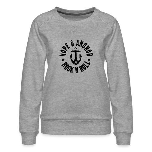 Hope & Anchor - Rock´n´Roll - Frauen Premium Pullover