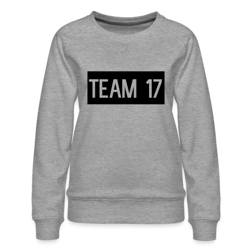 Team17 - Women's Premium Sweatshirt