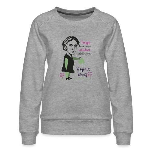 Virginia Woolf citazione - Women's Premium Sweatshirt