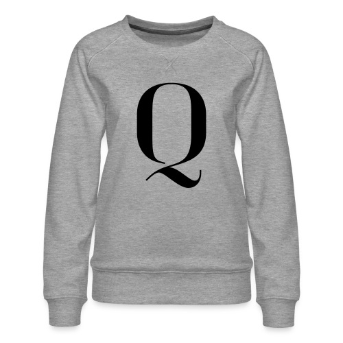 Q - Women's Premium Sweatshirt